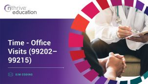 E/M Coding: Time - Office Visits (99202-99215)