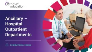 Foundational Coding: Ancillary - Hospital Outpatient Departments