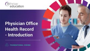 Foundational Coding: Physician Office Health Record - Introduction