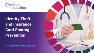 Insurance & Coverage: Identity Theft and Insurance Card Sharing Prevention