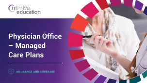Insurance & Coverage: Physician Office - Managed Care Plans