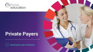 Insurance & Coverage: Private Payers