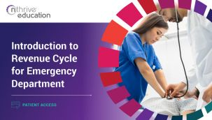 Patient Access: Introduction to Revenue Cycle for Emergency Department