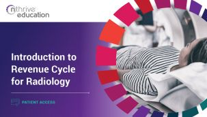 Patient Access: Introduction to Revenue Cycle for Radiology