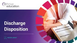 Payer Audit: Discharge Disposition