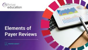 Payer Audit: Elements of Payer Reviews