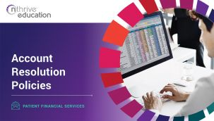 Patient Financial Services: Account Resolution Policies
