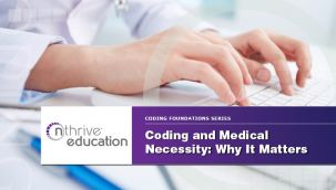 Webinar: Coding and Medical Necessity: Why It Matters