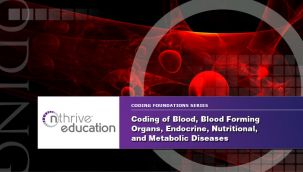 Webinar: Coding - ICD-10-CM - Blood, Blood Forming Organs, Endocrine, Nutritional, and Metabolic Diseases