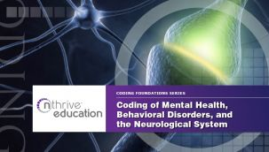 Webinar: Coding - ICD-10-CM - Mental Health, Behavioral Disorders, and the Neurological System