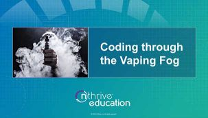 Coding through the Vaping Fog
