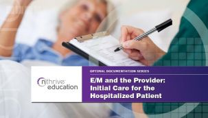 Webinar: Provider - E/M - Initial Care for the Hospitalized Patient