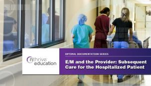 Webinar: Provider - E/M - Subsequent Care for the Hospitalized Patient